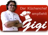 Chefkochs Gigi